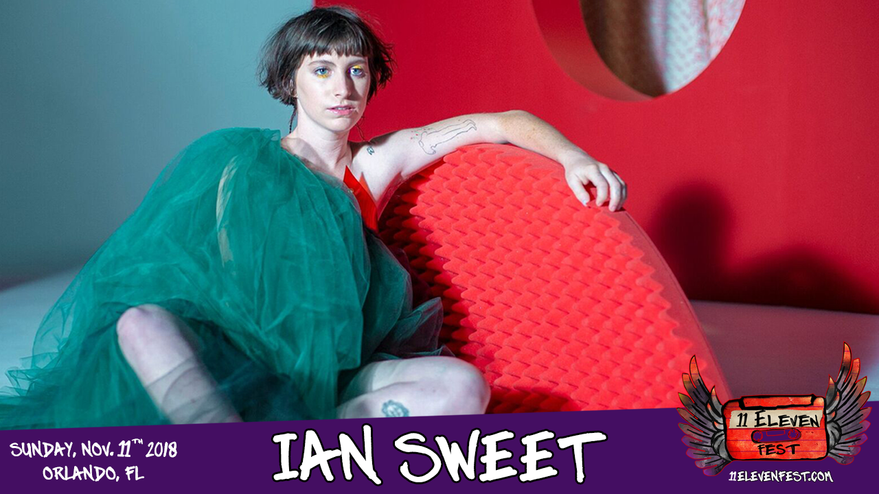 11Eleven FEST 2018 Lineup - IAN SWEET Announce V2